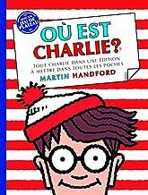 Où est Charlie ? : Tout Charlie dans une édition à mettre dans toutes les poches. Avec un jeu de plateau