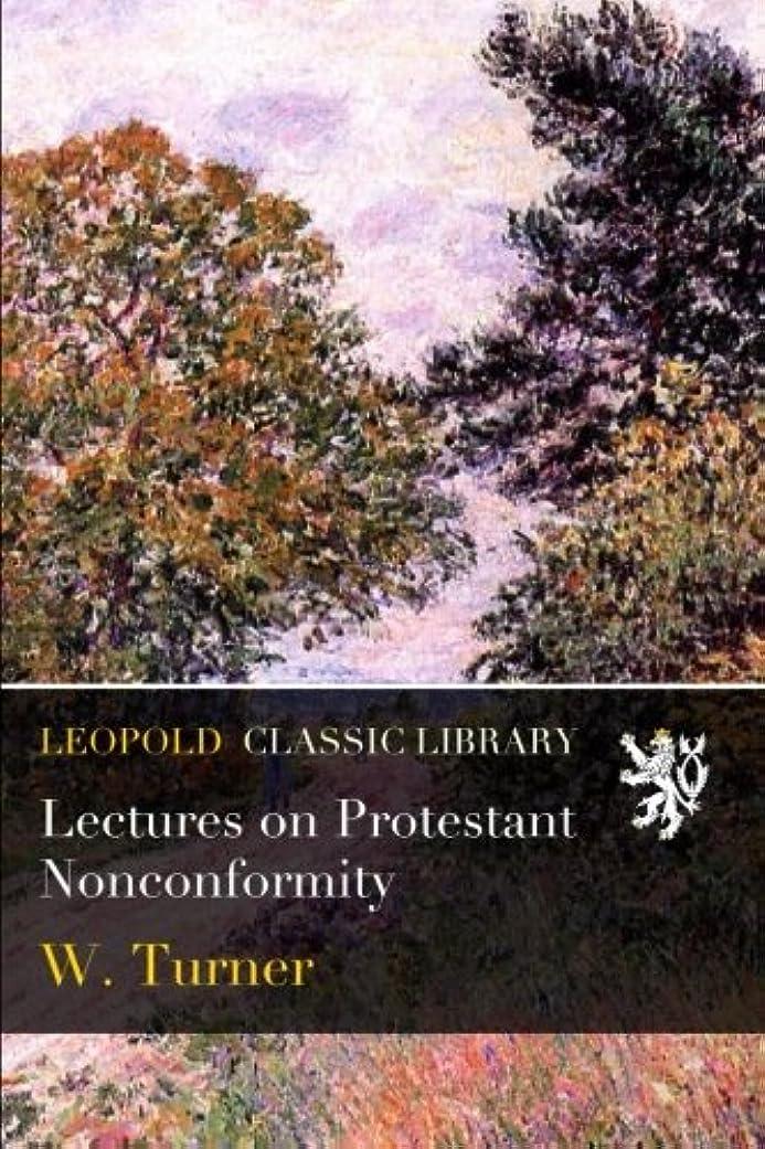 統合槍アレンジLectures on Protestant Nonconformity