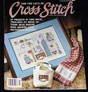 For the Love of Cross Stitch July 1990 Cross Stitch magazine with full patterns (For The Love Of Cross Stitch, 3)