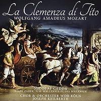La Clemenza Di Tito by Chor & Orch. Des Wdr K枚ln (2014-04-21)