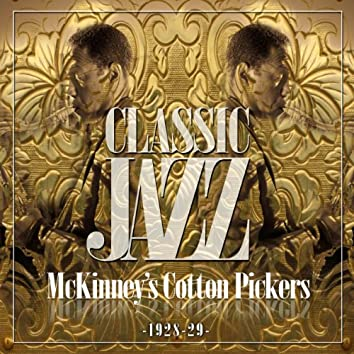 Classic Jazz Gold Collection ( McKinney's Cotto Pickers 1928 - 29 )