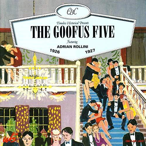 The Goofus Five & Adrian Rollini