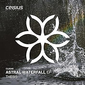 Astral Waterfall EP