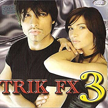 Trik Fx 3