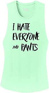 Ladies I Hate Everyone and Pants Festival Tank