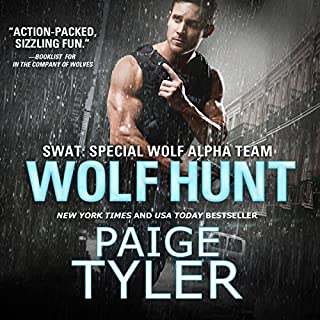 Wolf Hunt     SWAT, Book 6              Written by:                                                                                                                                 Paige Tyler                               Narrated by:                                                                                                                                 Abby Craden                      Length: 9 hrs and 17 mins     Not rated yet     Overall 0.0
