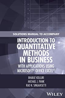 Solutions Manual to Accompany Introduction to Quantitative Methods in Business: with Applications Using Microsoft Office E...