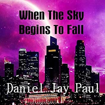 When the Sky Begins to Fall