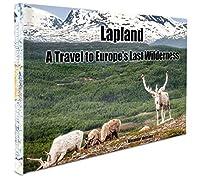Idelmann, A: Lapland - A Travel to Europe's Last Wildernes