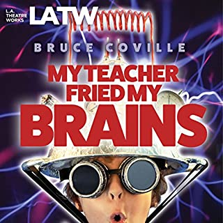 My Teacher Fried My Brains (Dramatized) audiobook cover art