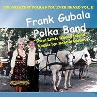 Vol. 2-Greatest Polkas You Ever Heard