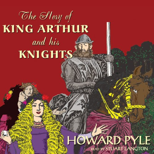 The Story of King Arthur and His Knights audiobook cover art