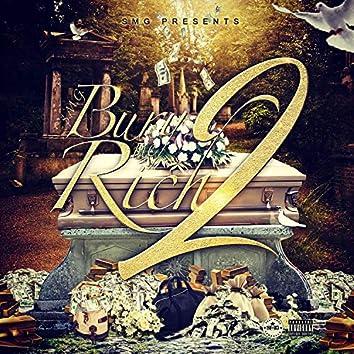 Bury Me Rich 2
