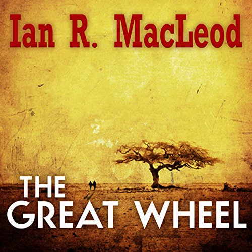 The Great Wheel audiobook cover art