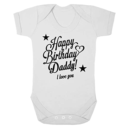 I Love You with personalised name Happy Birthday Daddy.. Baby Vest