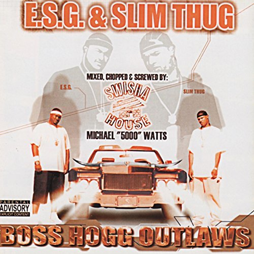 Boss Hogg Outlaws (Mixed, Chopped and Screwed) [Explicit]
