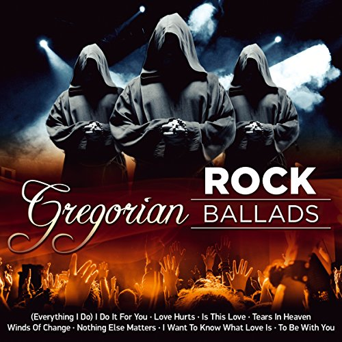 Gregorian Rock Ballads; Gregorian Chants