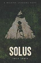 Solus (Walking Shadows)
