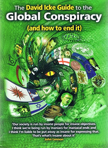 The David Icke Guide to the Global Conspiracy (and how to end it) (English Edition)