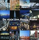 De Viaje con Renzo Piano/On Tour with Renzo Piano