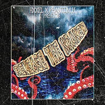Release The Kraken (feat. Phantom H)