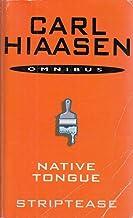 CARL HIASSEN OMNIBUS - NATIVETONGUE / STRIPTEASE