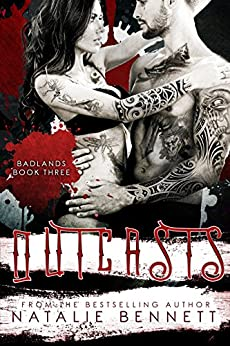 Outcasts (Badlands Book 3) by [Natalie Bennett, Covers By Combs, Pinpoint Editing]