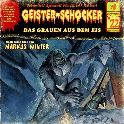 Das Grauen aus dem Eis: Geister-Schocker 22