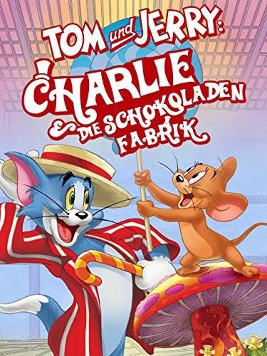 Tom and Jerry: Willy Wonka und die Schokoladenfabrik