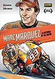 MARC MARQUEZ (ED CASTELLANO): LA HISTORIA DE UN SUEÑO