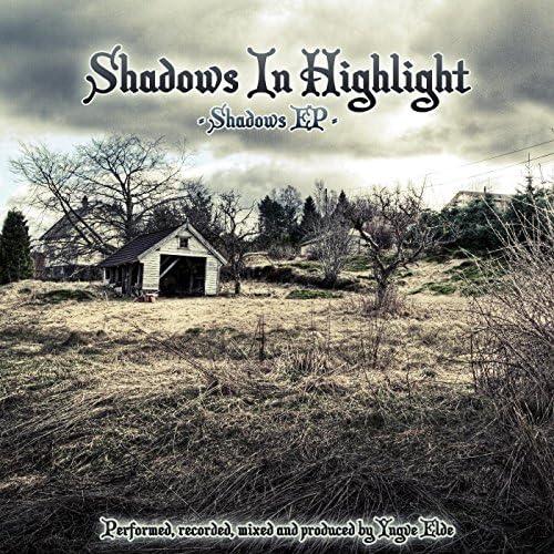 Shadows In Highlight