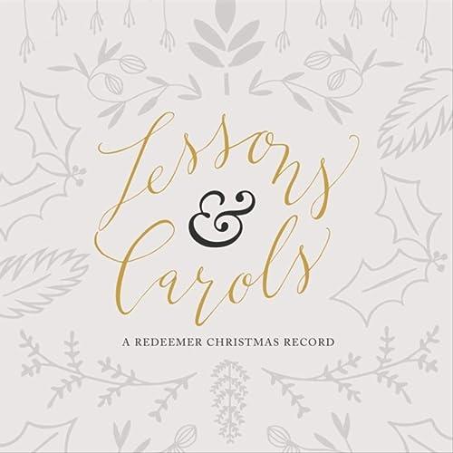 Redeemer Community Church - Lessons & Carols (2019)