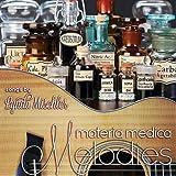 Materia Medica Melodies, Vol. 1