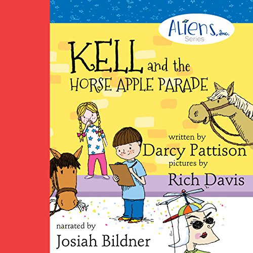 Kell and the Horse Apple Parade audiobook cover art