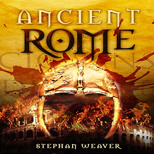 Ancient Rome: From Beginning to End audiobook cover art