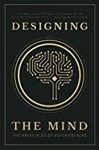 Designing the Mind: The Principles of Psychitecture