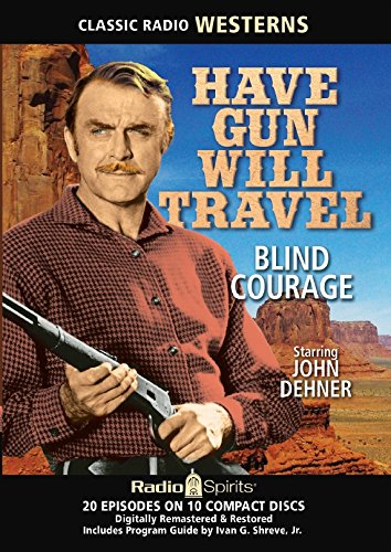 Have Gun Will Travel: Blind Courage  By  cover art
