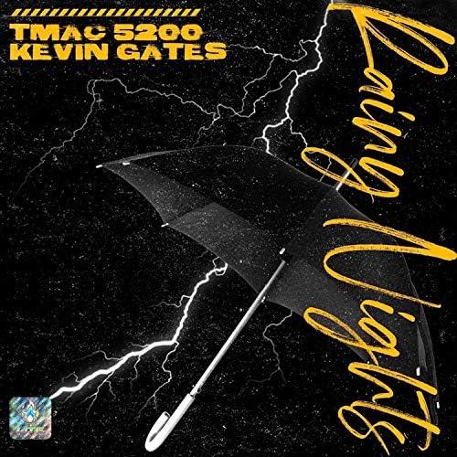Tmac5200 feat. Kevin Gates