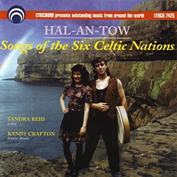 Hal-an-tow:  Songs of the Six Celtic Nations