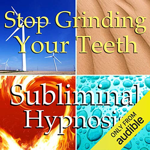 Stop Grinding Your Teeth Subliminal Affirmations audiobook cover art