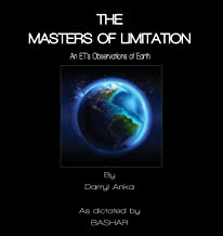 The Masters of Limitation: An ET's Observations on Earth