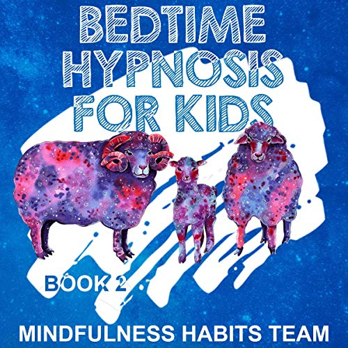Bedtime Hypnosis for Kids: Book 2 audiobook cover art