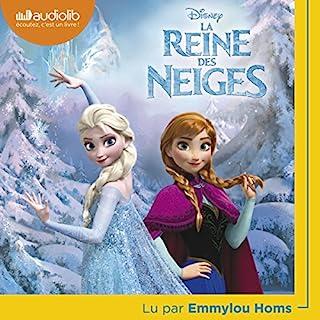 Couverture de La Reine des neiges : L'histoire complète du film