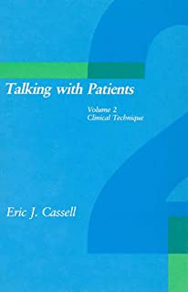 Talking with Patients: Clinical Technique (Volume 2)