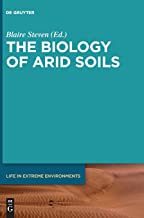 The Biology of Arid Soils (Life in Extreme Environments)