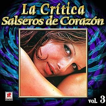 La Crítica: Salseros De Corazón, Vol. 3