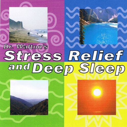 Dr. Walton's Stress Relief and Deep Sleep audiobook cover art