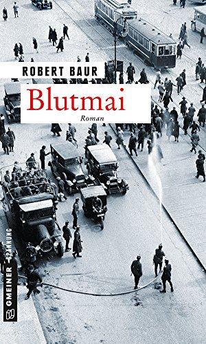 Blutmai: Roman (Exkommissar Robert Grenfeld 3)