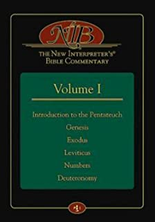 The New Interpreter's® Bible Commentary Volume I: Introduction to the Pentateuch, Genesis, Exodus, Leviticus, Numbers, Deuteronomy