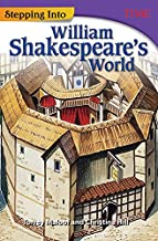 Stepping Into William Shakespeare's World (Time for Kids Nonfiction Readers)